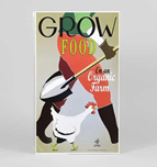 GROW poser from WWI man with shovel chicken red apron